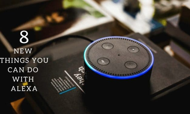 10 Cool New Things You Can Do With Alexa