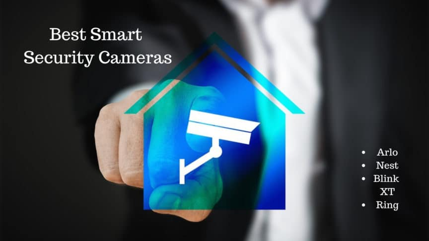 best smart security cameras arlo vs blink xt2 vs ring vs. Black Bedroom Furniture Sets. Home Design Ideas